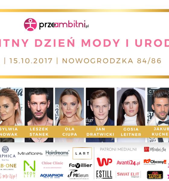PrzeAmbitny Dzień Mody i Urody z gwiazdami już 15 października! Wejście free!